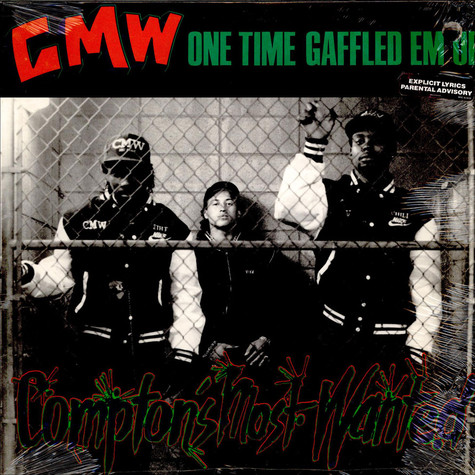 CMW - One Time Gaffled Em Up