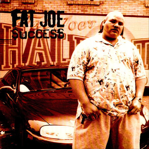 Fat Joe - Success / Part Deux