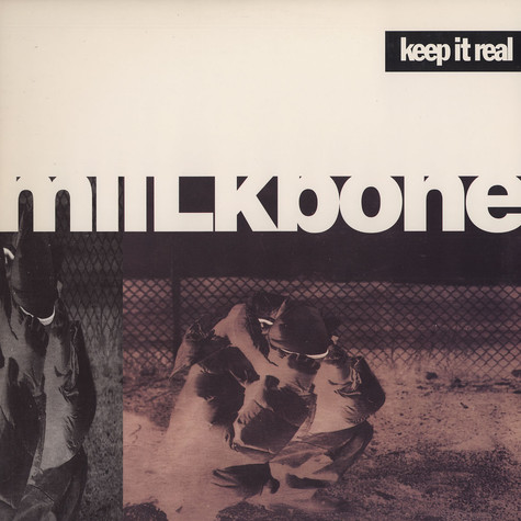 Miilkbone - Keep it real