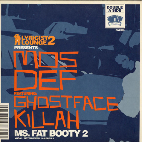 Mos Def - Ms. Fat Booty 2