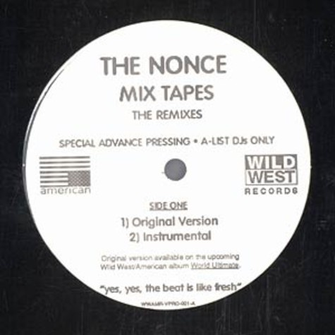 Nonce, The - Mix tapes remixes