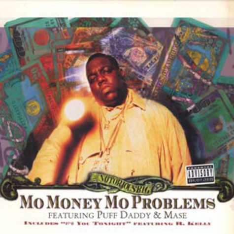 Notorious B.I.G. - Mo money mo problems feat. Puff Daddy & Mase