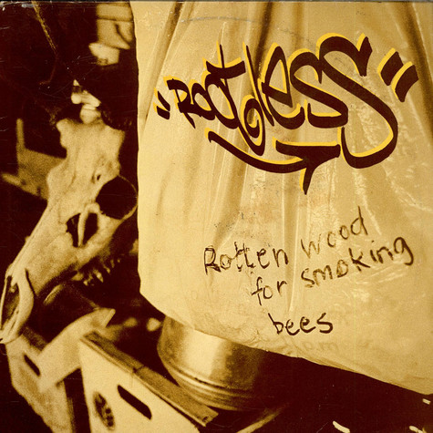 Rootless - Rotten Wood For Smoking Bees