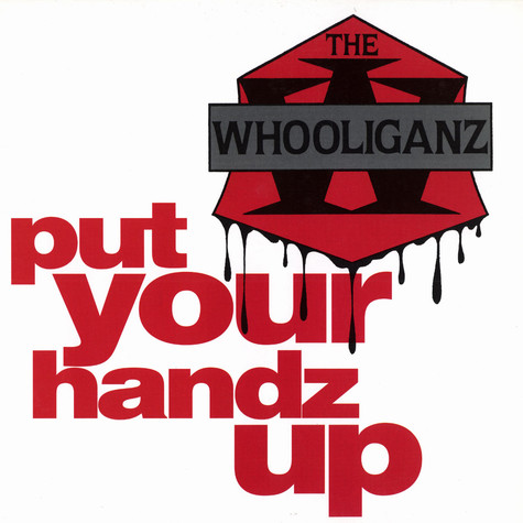 Whooliganz, The - Put Your Handz Up