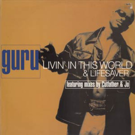 Guru - Livin' in this world