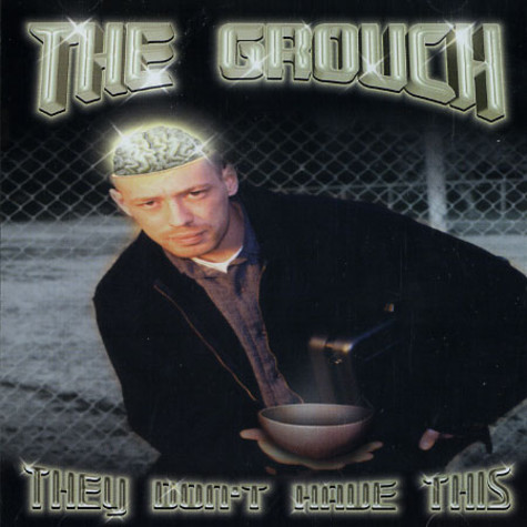 Grouch, The - They Don't Have This