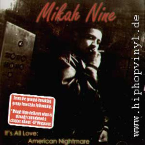 Mikah Nine ( from Freestyle Fellowship ) - It's all love : American Nightmare