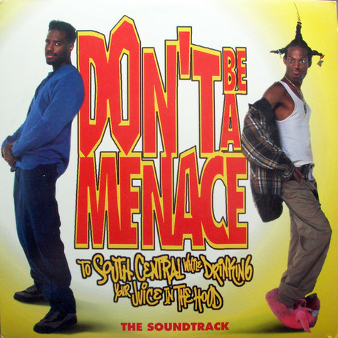 Various - OST Don't Be A Menace (To South Central While Drinking Your Juice In The Hood)