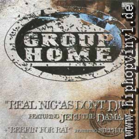 Group Home - Real nig*as don't die feat. Jeru the Damaja