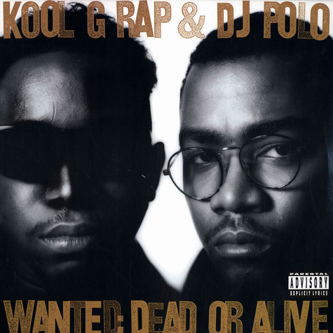 Kool G Rap - Wanted dead or alive