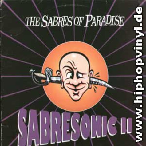Sabres Of Paradise - Sabresonic 2