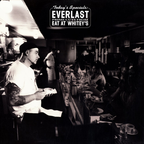 Everlast - Prime cuts from eat at whitey's