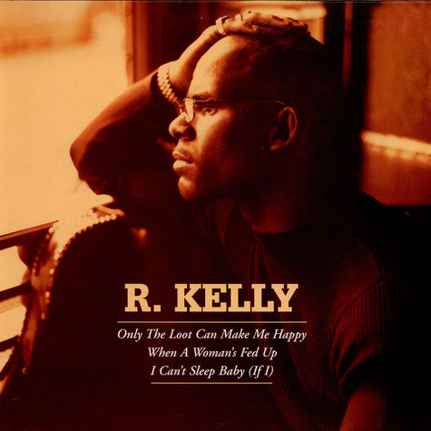 R. Kelly - Only The Loot Can Make Me Happy