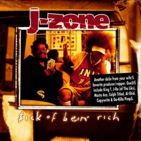 J-Zone - Sick of bein' rich