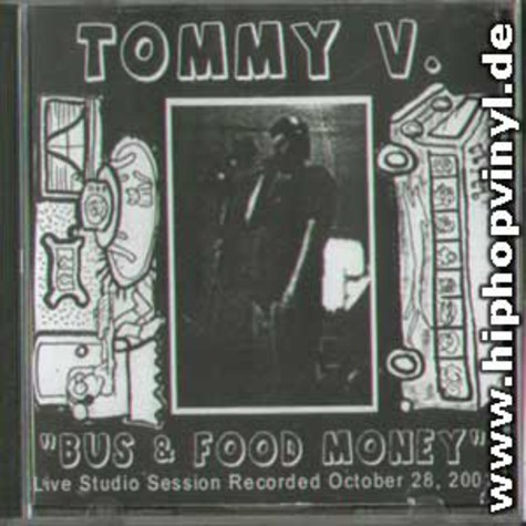 Tommy V - Bus And Food Money