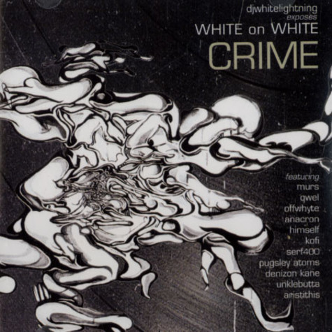 DJ Whitelightning - White On White Crime