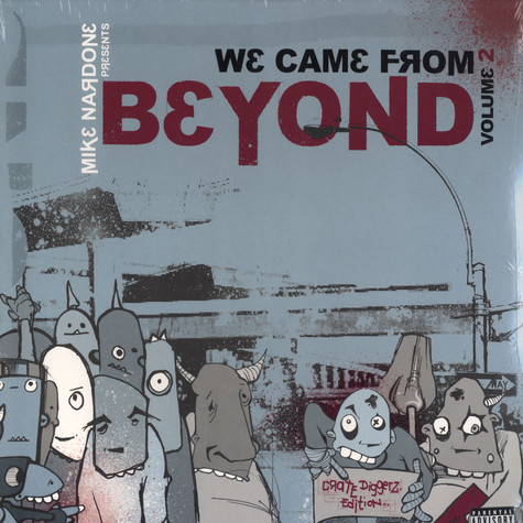 Mike Nardone presents - We came from beyond volume 2