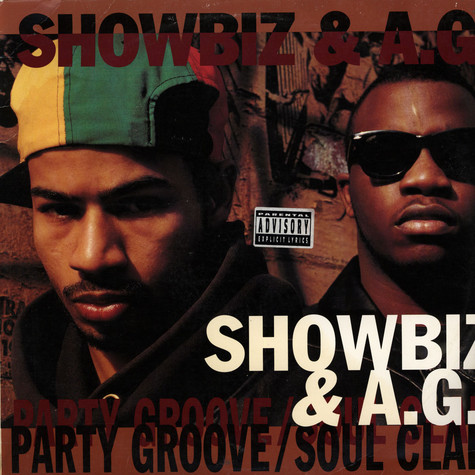 Showbiz & A.G. - Party groove / soul clap