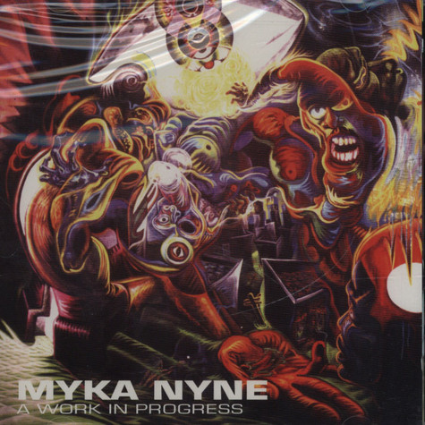 Myka Nyne - A Work In Progress