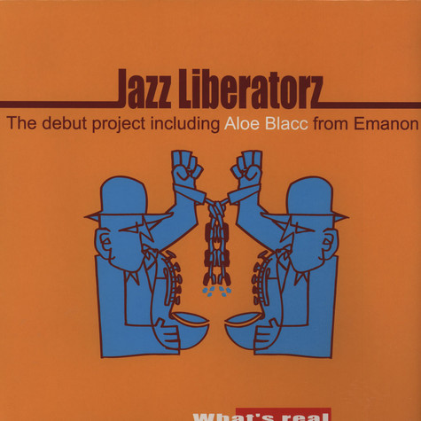 Jazz Liberatorz - What's Real Feat. Aloe Blacc from Emanon