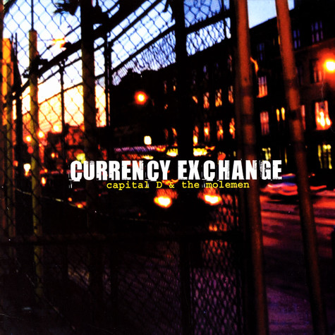 Capital D of All Natural & The Molemen - Currency exchange