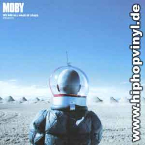 Moby - We all are made of stars remixes