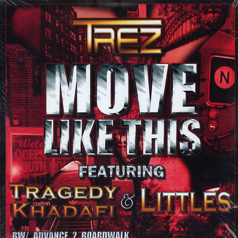 Trez - Move like this feat. Tragedy Khadafi & Littles