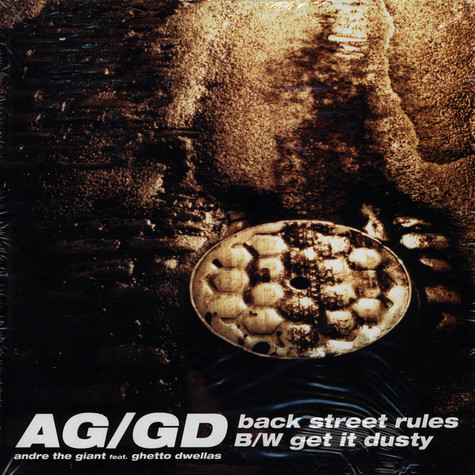 AG / Ghetto Dwellas, The - Back Street Rules / Get It Dusty