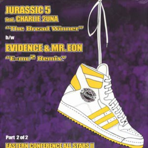 Jurassic 5 / Evidence of Dilated Peoples - The bread winner / e=mc2 remix