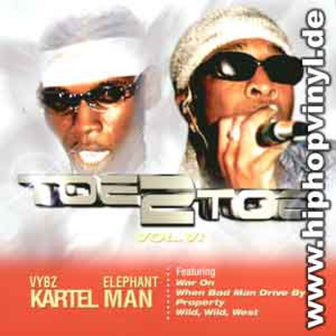 Elephant Man & Vybz Kartel - Toe 2 toe vol. 6