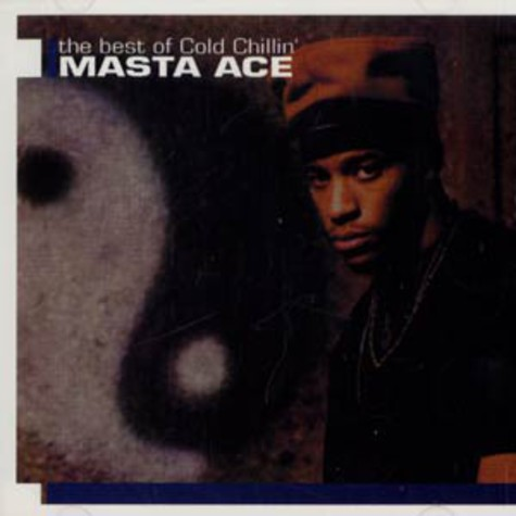 Masta Ace - Best of cold chillin