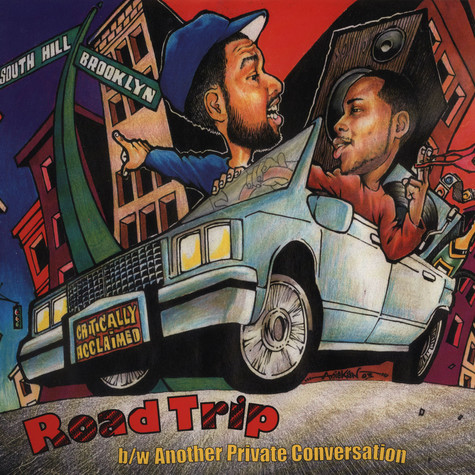Critically Acclaimed - Road trip feat. Phonte of Little Brother