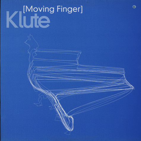 Klute - Moving finger