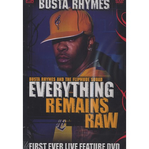Busta Rhymes & Flipmode Squad - Everything Remains Raw