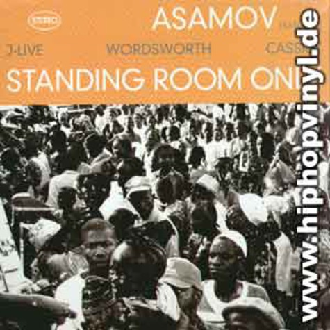 Asamov - Standing room only feat. J-Live, Wordsworth & Cassidy