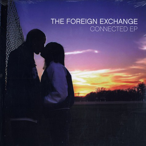 Foreign Exchange - Connected EP
