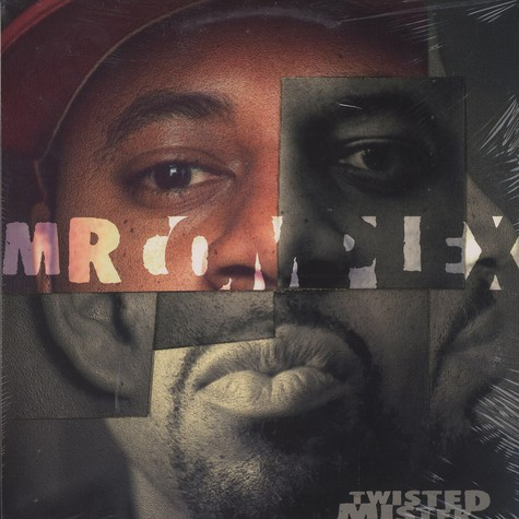 Mr. Complex - Twisted mister