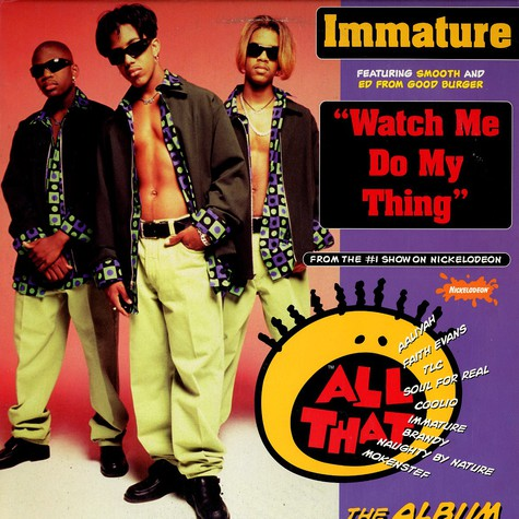 Immature - Watch me do my thing