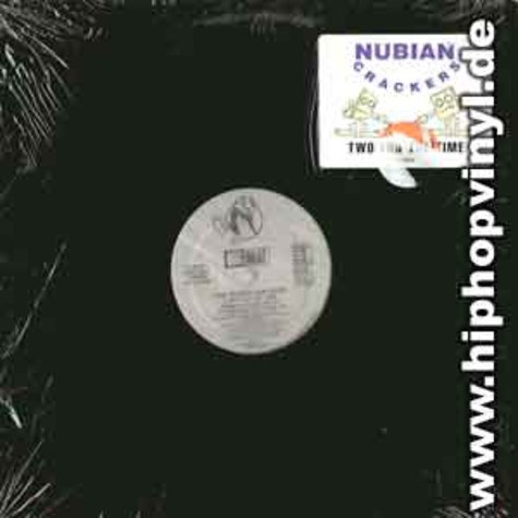 Nubian Crackers - Two for the time