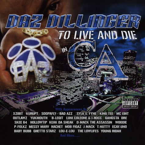 Daz Dillinger - To live and die in c.a.