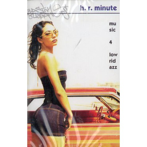 H.R.Minute - Music 4 lowridazz