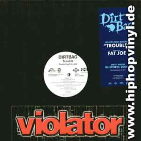 Dirt Bag - Trouble feat. Fat Joe