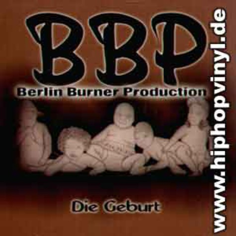 Berlin Burner Production - Die geburt
