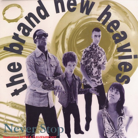 Brand New Heavies, The - Never stop