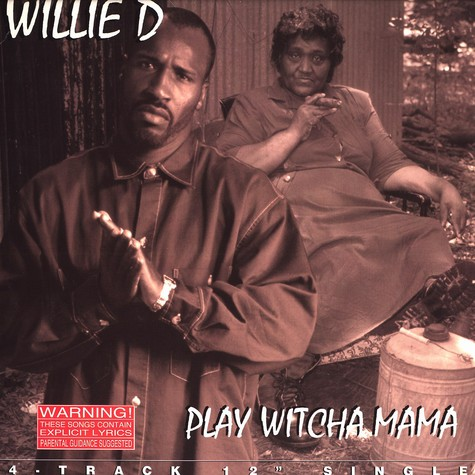 Willie D - Play witcha mama