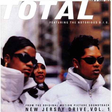 Total - Can't you see feat. Notorious B.I.G.