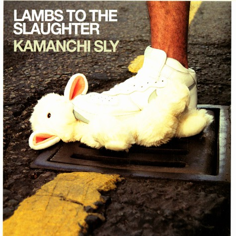 Kamanchi Sly of Hijack - Lambs to the slaughter