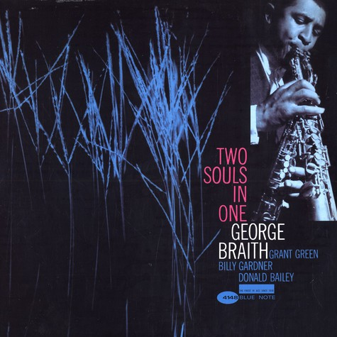 George Braith - Two souls in one