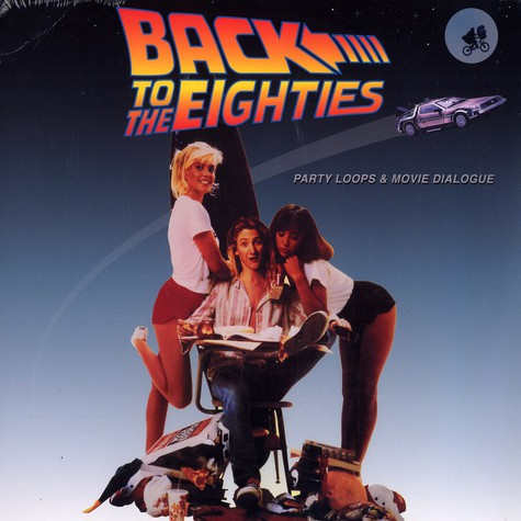 V.A. - Back to the eighties party loops & movie snippets
