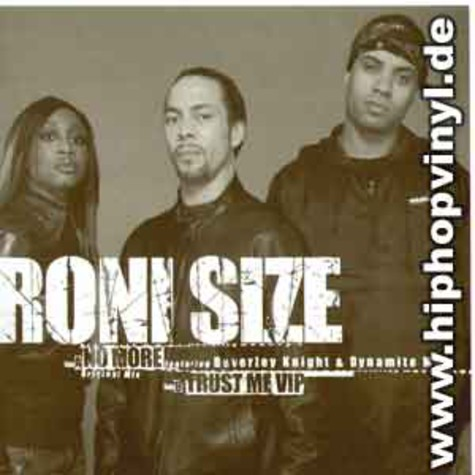 Roni Size - No more feat. Beverly Knight & Dynamite MC